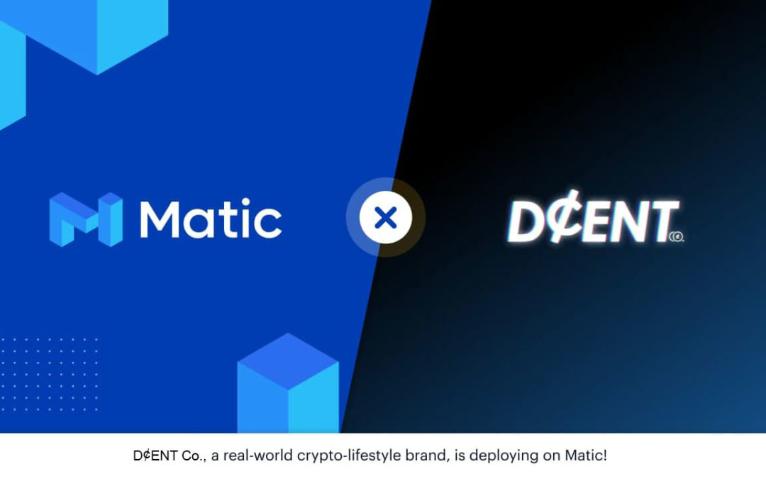 Matic Partners with D¢ENT Co.